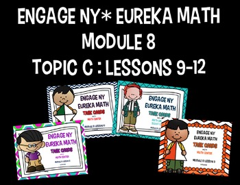 Engage NY - Eureka Math  Module 8: Topic C Lessons 9-12 BUNDLED Task Cards
