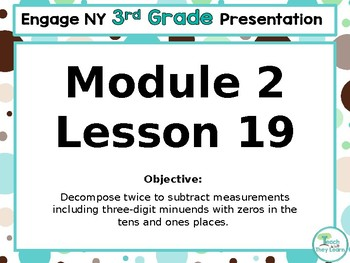Engage NY/Eureka Math PowerPoint Presentation 3rd Grade Module 2 Lesson 19