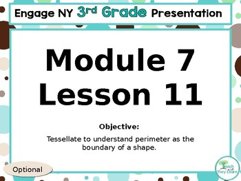 Engage NY/Eureka Math PowerPoint Presentation 3rd Grade Module 7 Lesson 11