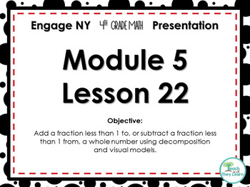Engage NY/Eureka Math PowerPoint Presentation 4th Grade Module 5 Lesson 22
