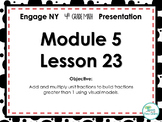 Engage NY/Eureka Math PowerPoint Presentation 4th Grade Module 5 Lesson 23