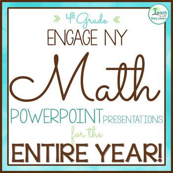 Engage New York / Eureka Math PowerPoint Presentations 4th Grade ENTIRE YEAR!