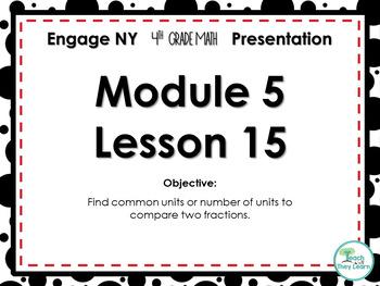 Engage NY/Eureka Math PowerPoint Presentation 4th Grade Module 5 Lesson 15