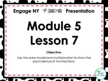 Engage NY/Eureka Math PowerPoint Presentation 4th Grade Module 5 Lesson 7