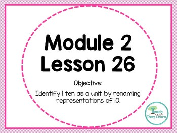 Engage NY (Eureka Math) Presentation 1st Grade Module 2 Lesson 26