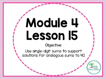 Engage NY/Eureka Math PowerPoint Presentation 1st Grade Module 4 Lesson 15