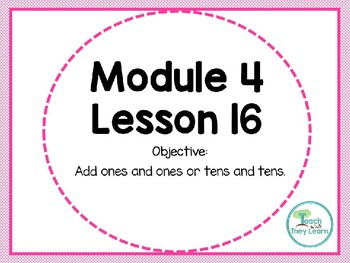 Engage NY/Eureka Math PowerPoint Presentation 1st Grade Module 4 Lesson 16