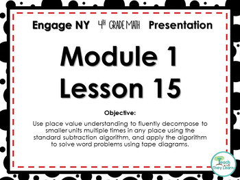 Engage NY/Eureka Math PowerPoint Presentation 4th Grade Module 1 Lesson 15