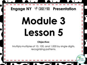 Engage NY/Eureka Math PowerPoint Presentation 4th Grade Module 3 Lesson 5