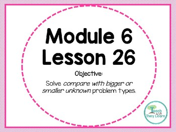 Engage NY/Eureka Math PowerPoint Presentation 1st Grade Module 6 Lesson 26