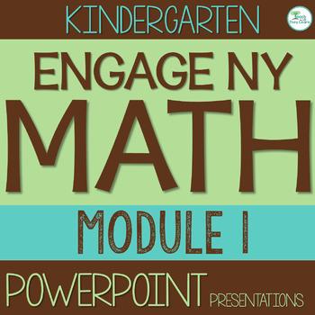 Engage NY/Eureka Math Presentations Kindergarten Module 1