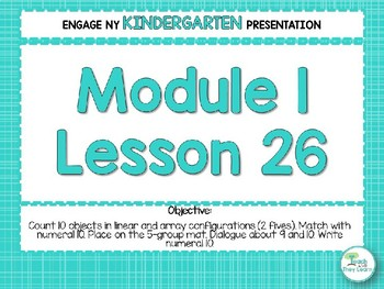 Engage NY/Eureka Math Presentations Kindergarten Module 1 Lesson 26