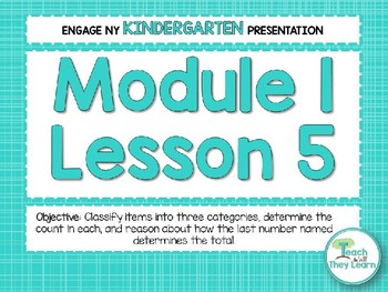 Engage NY/Eureka Math PowerPoint Presentations Kindergarten Module 1 Lesson 5