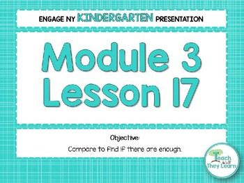 Engage NY/Eureka Math PowerPoint Presentations Kindergarten Module 3 Lesson 17