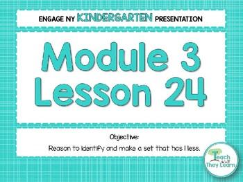 Engage NY/Eureka Math PowerPoint Presentations Kindergarten Module 3 Lesson 24