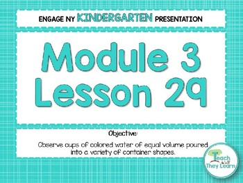 Engage NY/Eureka Math Presentations Kindergarten Module 3 Lesson 29