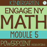 Engage NY/Eureka Math PowerPoint Presentations Kindergarten Module 5 ALL LESSONS