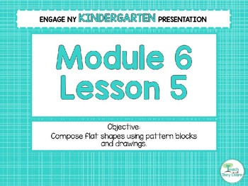 Engage NY/Eureka Math Presentations Kindergarten Module 6 Lesson 5