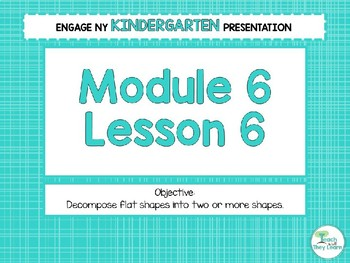 Engage NY/Eureka Math Presentations Kindergarten Module 6 Lesson 6
