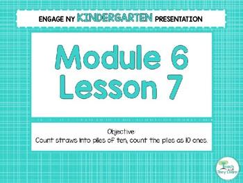 Engage NY/Eureka Math Presentations Kindergarten Module 6 Lesson 7