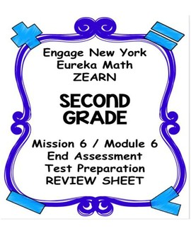 Engage NY Eureka Math Zearn SECOND GRADE Module 6 End Assessment Review Sheet