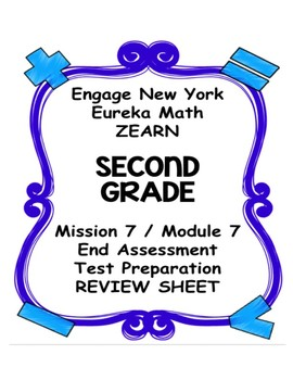 Engage NY Eureka Math Zearn SECOND GRADE Module 7 End Assessment Review Sheet