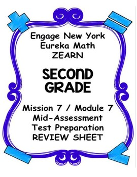 Engage NY Eureka Math Zearn SECOND GRADE Module 7 Mid-Assessment Review Sheet
