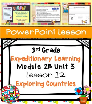 Engage NY Expeditionary Learning 3rd grade Module 2B Unit 3 Lesson 12 PowerPoint