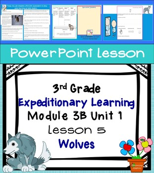 Expeditionary Learning 3rd Grade Power Point Lesson Module 3B Unit 1 Lesson 5