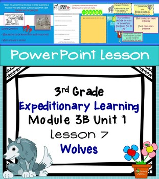 Expeditionary Learning 3rd Grade Power Point Lesson Module 3B Unit 1 Lesson 7