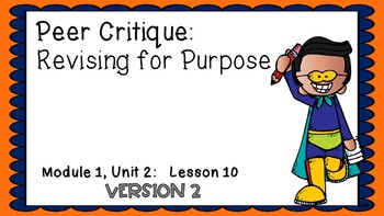 Engage NY Expeditionary Learning Module 1: Unit 2 Lesson 10 2nd Edition PPT