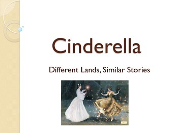 Engage NY: First Grade: Different Lands Similar Stories: Cinderella