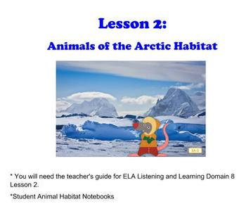 Engage NY First Grade Domain 8 Animals and Habitats Lessons 2, 3, & 4