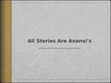 Engage NY: First Grade: Fables & Stories: All Stories are Anansi's
