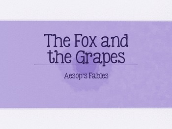 Engage NY: First Grade: Fables & stories: The Fox & the Grapes