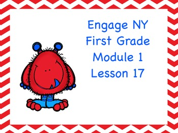 Engage NY First Grade Module 1 Lesson 17