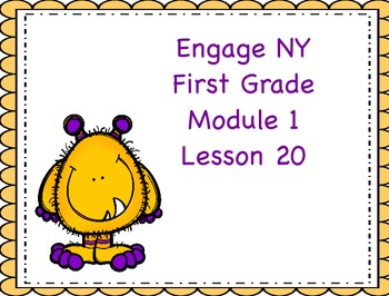 Engage NY First Grade Module 1 Lesson 20