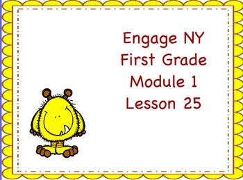 Engage NY First Grade Module 1 Lesson 25