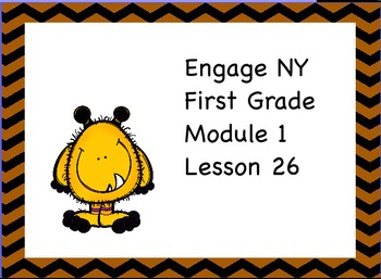Engage NY First Grade Module 1 Lesson 26