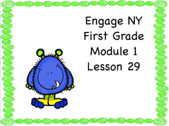 Engage NY First Grade Module 1 Lesson 29