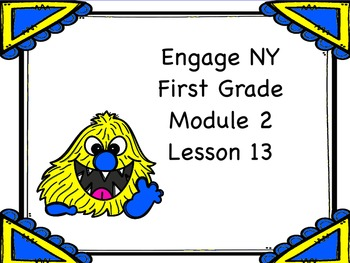 Engage NY First Grade Module 2 Lesson 13