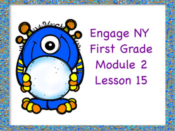 Engage NY First Grade Module 2 Lesson 15