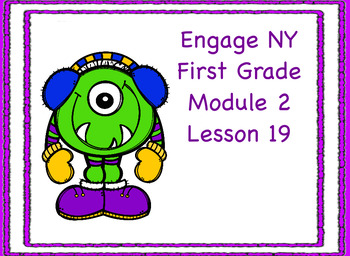 Engage NY First Grade Module 2 Lesson 19