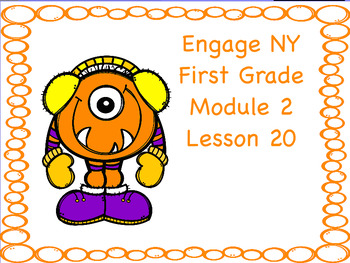 Engage NY First Grade Module 2 Lesson 20