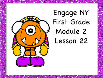 Engage NY First Grade Module 2 Lesson 22
