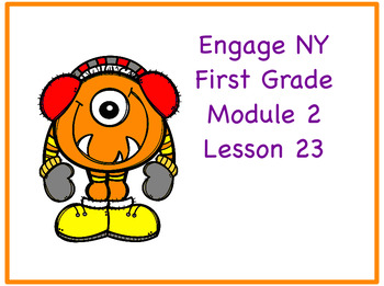 Engage NY First Grade Module 2 Lesson 23