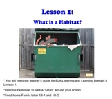 Engage NY Grade 1 ELA Listening & Learning Domain 8 Lesson 1 Animals & Habitats