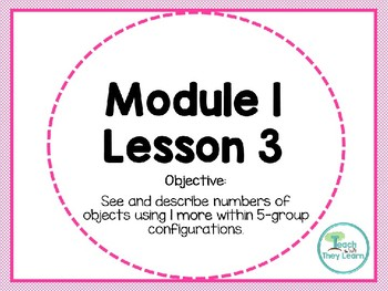 Engage NY (Eureka Math) Presentation 1st Grade Module 1 Lesson 3