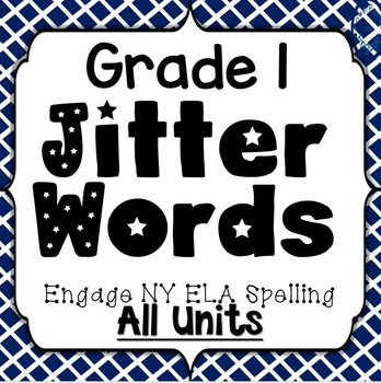 Grade 1 Engage NY Skills Full Year Spelling Jitter Words Games
