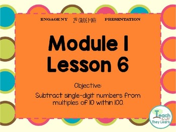 Engage NY (Eureka Math) Presentation 2nd Grade Module 1 Lesson 6
